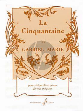 Gabriel-Marie La Cinquantaine Violoncelle-Piano