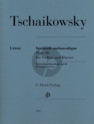 Tchaikovsky Sérénade mélancolique Op.26 Violine-Klavier (Alexander Komarov) (Henle-Urtext)