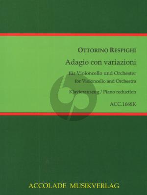 Respighi Adagio con Variazioni Violoncello-Orchester Klavierauszug Nabestellen