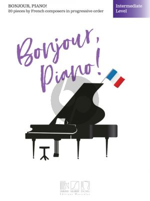 Bonjour, Piano! – Intermediate Level (edited by Brendan Fox)
