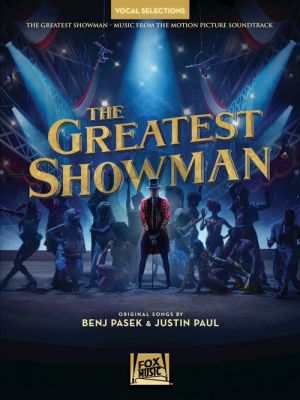 Pasek-Paul The Greatest Showman Vocal Selections