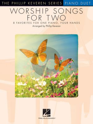 Worship Songs for Two Piano 4 hds (Phillip Keveren)
