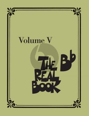 The Real Book Volume 5 Bb edition