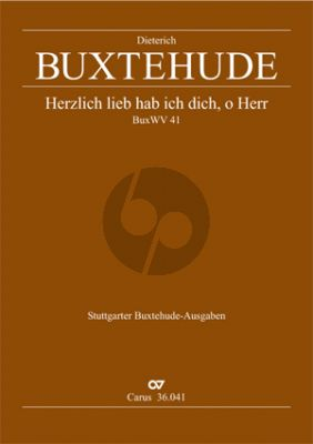 Buxtehude Herzlich lieb hab ich dich, o Herr BuxWV 41 SSATB-Streicher-Bc Partitur (Thomas Schlage)