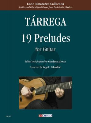 Tarrega 19 Preludes for Guitar (edited by Gianluca Allocca)