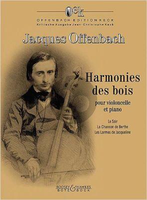 Offenbach Harmonies des bois Violoncelle et Piano (edited Jean-Christophe Keck)