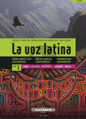 La Voz Latina - Choral Music from Latin America Vol.1 Cuba, Colombia, Venezuela, Ecuador, Brazil SATB