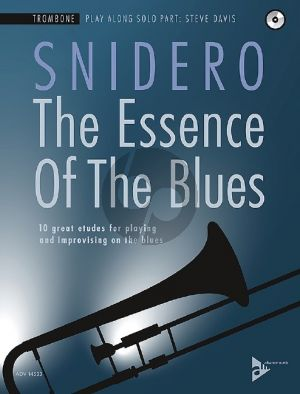 Snidero The Essence Of The Blues - 10 great etudes for playing and improvising on the blues Trombone (Bk-Cd)