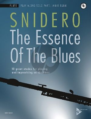 Snidero The Essence Of The Blues - 10 great etudes for playing and improvising on the blues Flute (Bk-Cd)