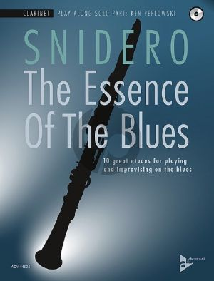 Snidero The Essence Of The Blues - 10 great etudes for playing and improvising on the blues Clarinet (Bk-Cd)