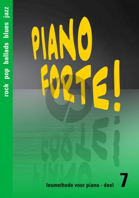 Diverse Auteurs Piano Forte! Lesmethode voor Piano Vol.7