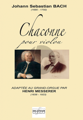 Bach Chaconne from Partita d-minor BWV 1004 (Violin) transcr. Henri Messerer for Organ