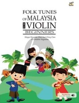 Musaeva Folk Tunes of Malaysia for Violin Violin Book