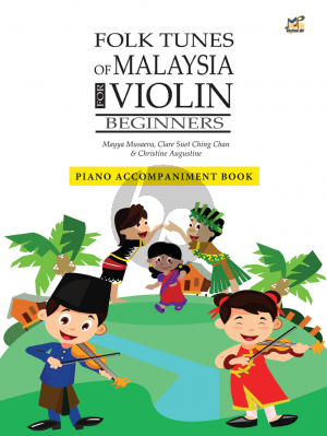 Musaeva Folk Tunes of Malaysia for Violin Piano Accompaniment
