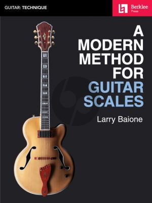Baione A Modern Method for Guitar Scales