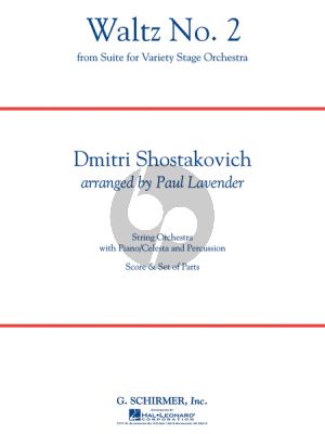 Shostakovich Waltz No.2 (from Suite for Variety Stage Orchestra) for Strings, Piano/Celesta and Percussion Score/Parts