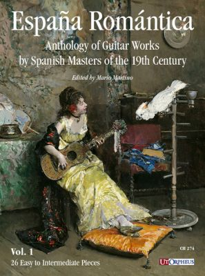 España Romántica. Anthology of Guitar Works by Spanish Masters of the 19th Century Vol. 1: 26 Easy to Intermediate Pieces (edited by Mario Martino)