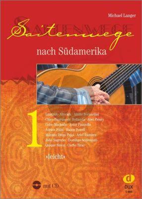 Langer Saitenwege nach Südamerika Vol.1 Gitarre (Bk-Cd) (leicht)
