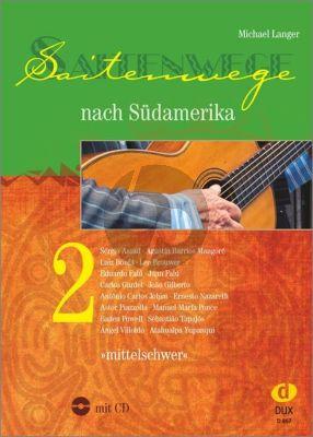 Langer Saitenwege nach Südamerika Vol.2 Gitarre (Bk-Cd) (mittelschwer)