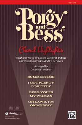 Gershwin Porgy and Bess Choral Highlights SATB (arr. Douglas E. Wagner)