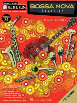 Bossa Nova Classics (Jazz Play-Along Series Vol.84 all C.-Bb.-Eb. and Bass clef instr. (Bk-Cd)