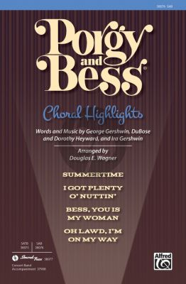 Gershwin Porgy and Bess Choral Highlights SAB (arr. Douglas E. Wagner)