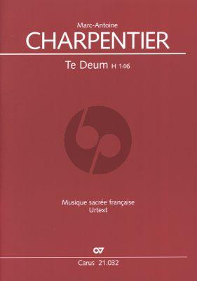 Charpentier Te Deum H 146 Solostimmen (SST(A)TB), gemischten Chor (SST(A)TB) und Orchester Partitur (Herausgegeben von Hans Ryschawy)