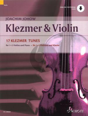 Johow Klezmer & Violin (17 Klezmer Tunes) 1-2 Violins-Piano