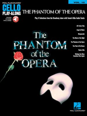 Loyyd Webber The Phantom of the Opera (Cello Play-Along Volume 10) (Book with Audio online)