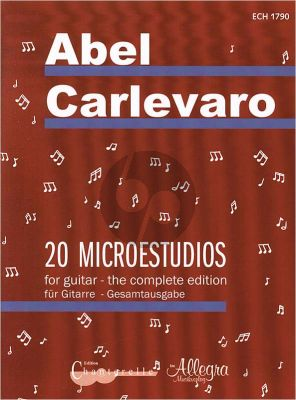 Carlevaro 20 Microestudios for Guitar (complete edition)