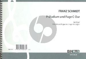 Schmidt Präludium und Fuge C-Dur für Orgel