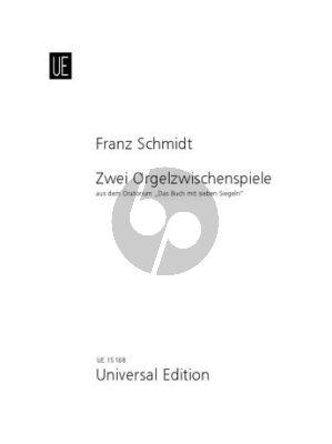 """Schmidt 2 Orgelzwischenspiele für Orgel (1937) aus dem Oratorium """" Das Buch mit sieben Siegeln"""""""