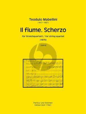 Mabellini Il fiume. Scherzo (1870) Heitere Fuge a-Moll für Streichquartett (Part./Stimmen) (Guido Johannes Joerg)