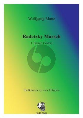 Strauss (Vater) Radetzky Marsch Op.228 arr. fur Klavier 4 Hande von Wolfgang Manz