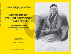 Rinck Sammlung von Vor- und Nachspielen für die Orgel zum Gebrauche beim öffentlichen Gottesdienste Op.129 Band 2 Praeludien II (Rainer Goede)