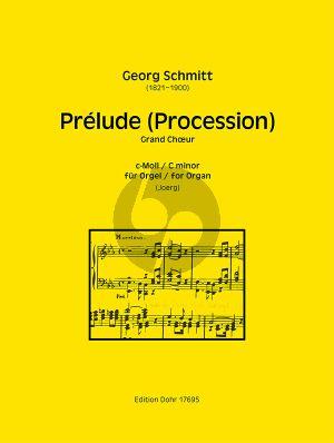 Schmitt Prélude (Procession) Grand Choeur c-Moll Orgel (Joerg)