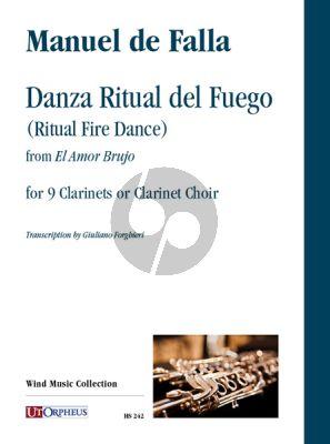 Falla Danza Ritual del Fuego (Ritual Fire Dance) from 'El Amor Brujo' for 9 Clarinets or Clarinet Choir (Score-Parts)