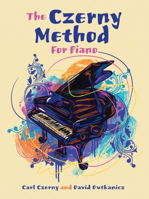 The Czerny Method for Piano (Book with downloadable MP3's) (edited by David Dutkanicz)