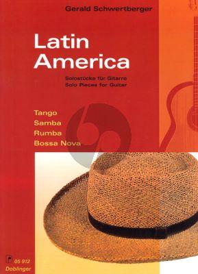 Schwertberger Latin America (Tango-Samba-Ruma-Bossa Nova) Gitarre