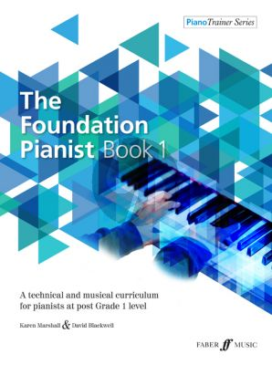 Blackwell-Marshall The Foundation Pianist Book 1