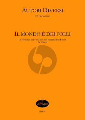 Il Mondo è dei Folli (12 Versionen der Follia) Cembalo (Jörg Jacobi)
