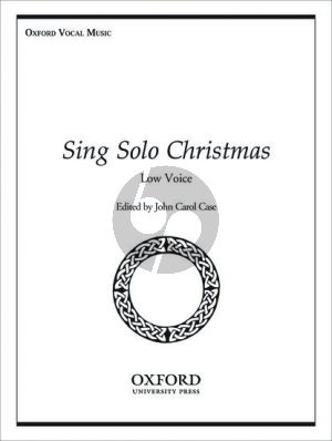Album Sing Solo for Christmas Low Voice and Piano (or Organ (Edited by John Carol Case)