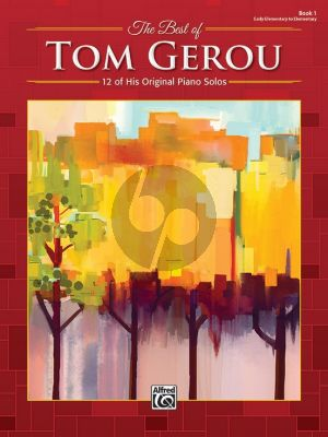 The Best of Tom Gerou Book 1 Piano solo