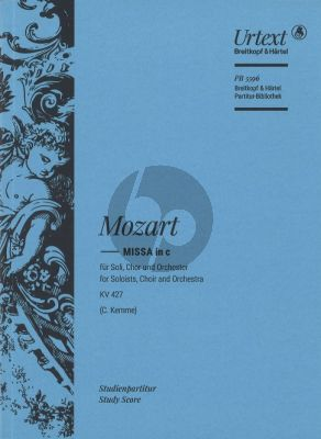 Mozart Missa in C minor K. 427 / 417a Soli-Chor-Orch. (Study Score) (Completion edited by Clemens Kemme)