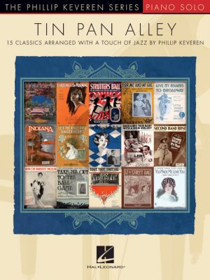 Tin Pan Alley - 15 Classics arranged with a Touch of Jazz for Piano (Phillip Keveren)