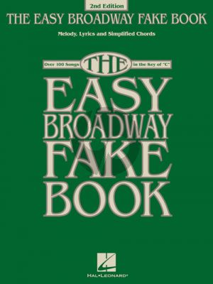 The Easy Broadway Fake Book all C Instruments (2nd. ed.)