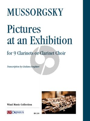 Mussorgsky Pictures at an Exhibition 9 Clarinets or Clarinet Choir (Set of Parts) (transcr. by Giuliano Forghieri)