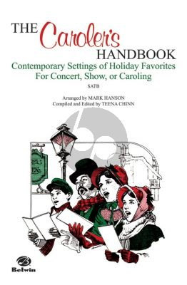 Album The Caroler's Handbook Contemporary Settings of Holiday Favorites Arr. Mark Hanson / ed. Teena Chinn SATB a cappella