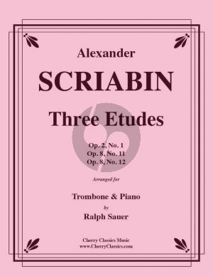 Scriabin 3 Etudes for Trombone and Piano (transcr. by Ralph Sauer)