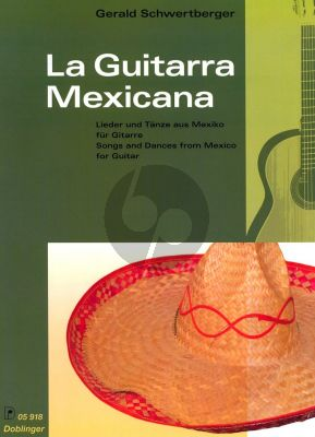 Schwertberger La Guitarra Mexicana (Songs and Dances from Mexico) Gitarre